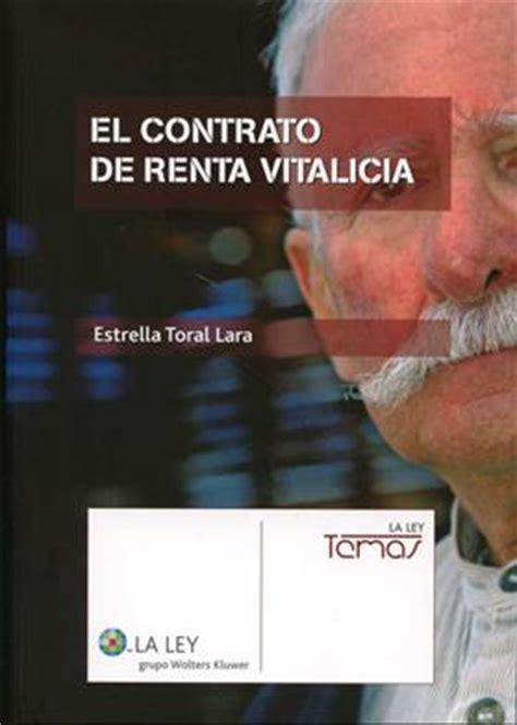 el contrato de renta vitalicia la ley temas