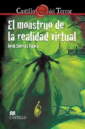 el monstruo de la realidad virtual castillo del terror