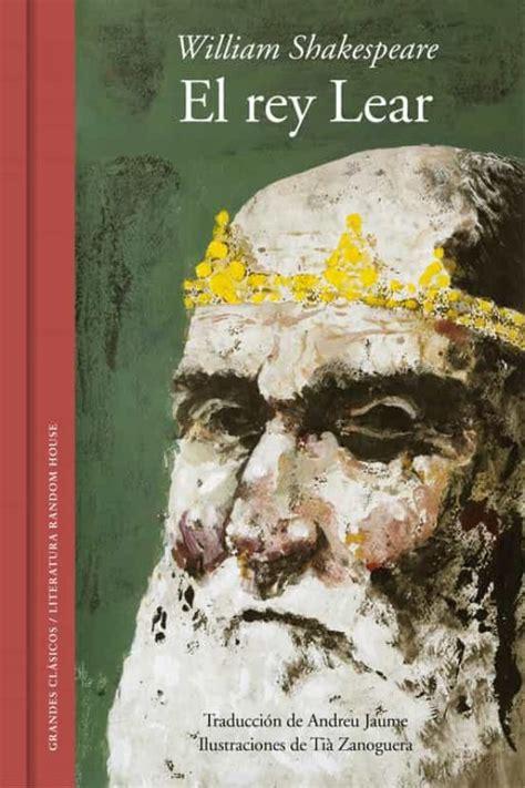 el rey lear edicion ilustrada y bilingue grandes clasicos