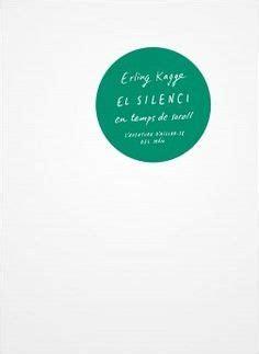 el silenci en temps de soroll l aventura d ailla se del mon catalan edition