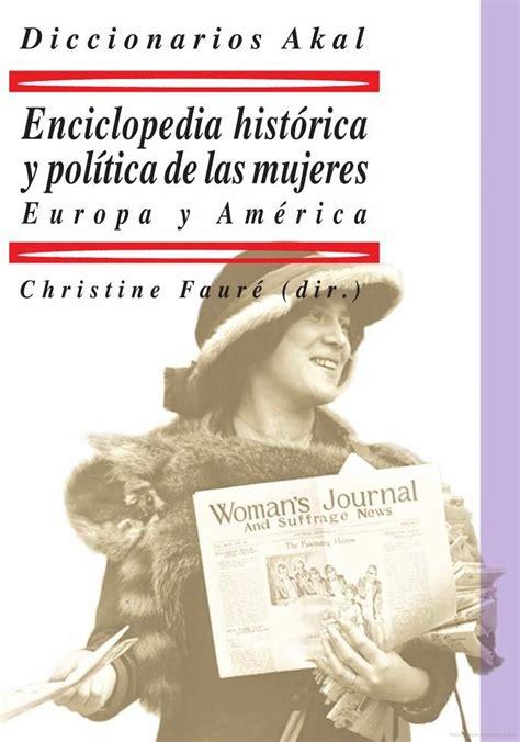 enciclopedia historica y politica de las mujeres europa y america diccionarios