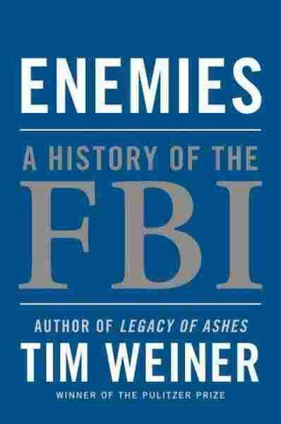 enemies a history of the fbi