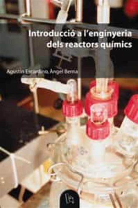 enginyeria dels reactors quimics problemes i questions educacio laboratori de materials
