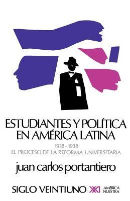 estudiantes y politica en america latina seccion de obras de historia