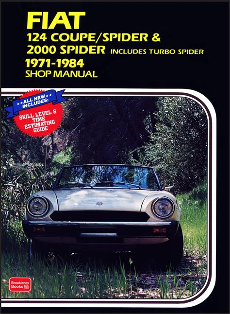 Fiat 124 Coupe Spider 2000 Spider 1971 1984 Shop Manual By Clarke Rm 1996 Paperback