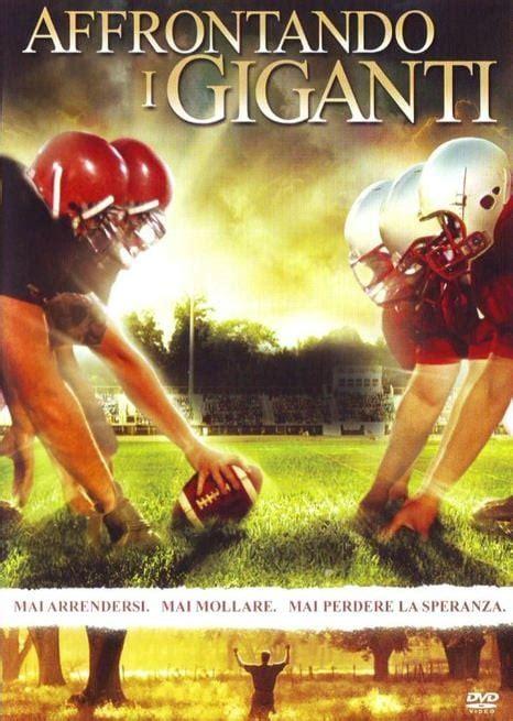 2006 affrontando i giganti – facing the giants online