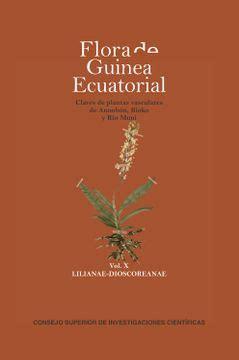 flora de guinea ecuatorial claves de plantas vasculares de annobon bioko y rio muni vol x lilianae dioscoreanae 10