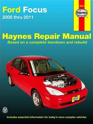 Ford Focus Automotive Repair Manual Focus Models 2000 Through 2011 Does Not Include Information Specific To Svt And Rear Disc Brake Models