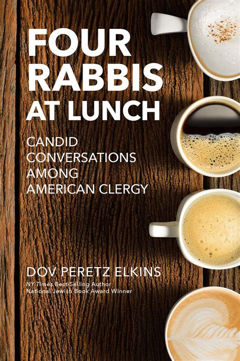 four rabbis at lunch candid conversations among american clergy