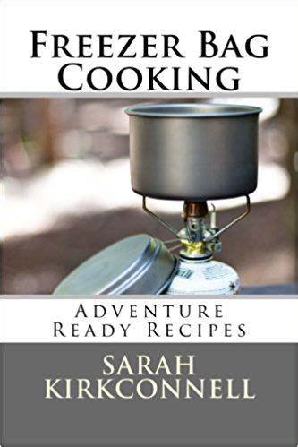 freezer bag cooking adventure ready recipes