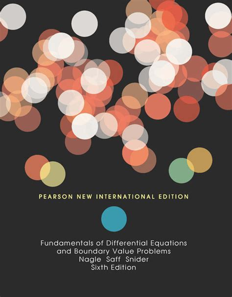 fundamentals of differential equations and boundary value problems pearson new international edition