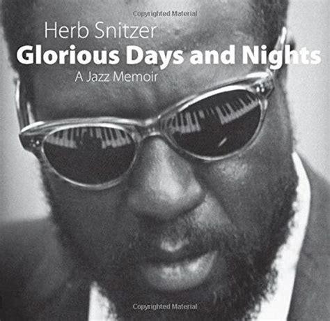 glorious days and nights a jazz memoir