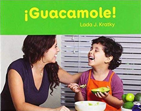 guacamole facil de leer nivel c easy to read level c