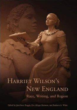 harriet wilson s new england race writing and region