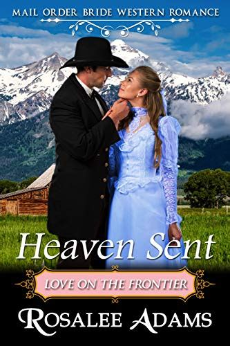 heaven sent historical western romance