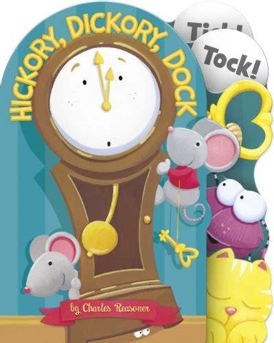 hickory dickory dock charles reasoner nursery rhymes minis