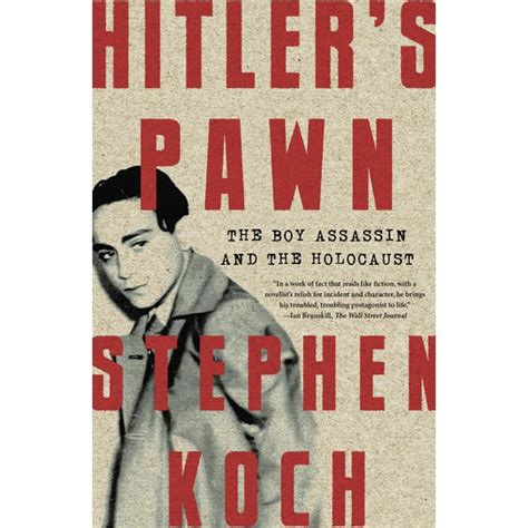 hitler s pawn the boy assassin and the holocaust