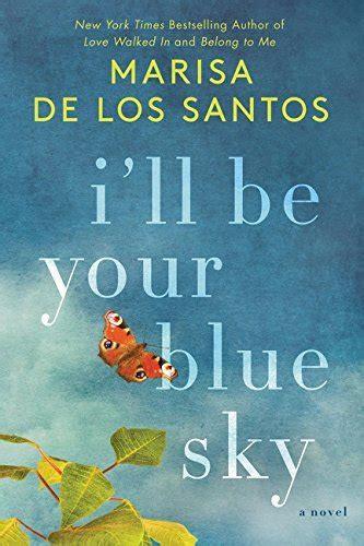 i ll be your blue sky a novel