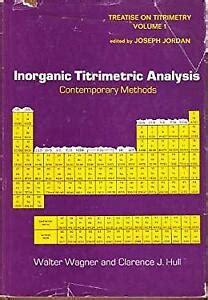 Inorganic Titrimetric Analysis Contemporary Methods EBook - 3 ...