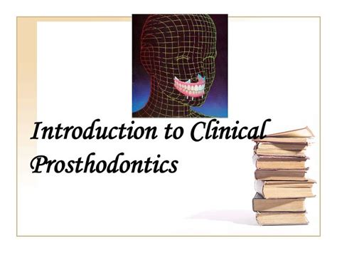 introduction to clinical prosthodontics
