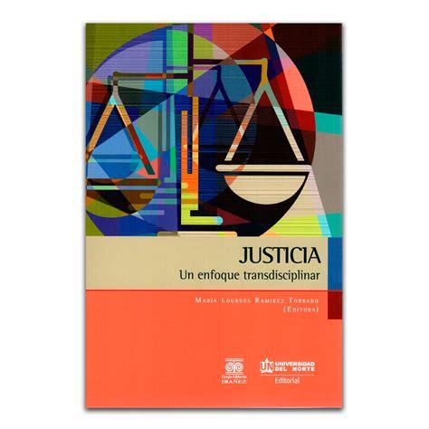 justicia un enfoque transdisciplinar