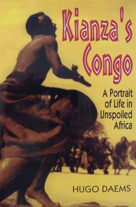 kianza s congo a portrait of life in unspoiled africa