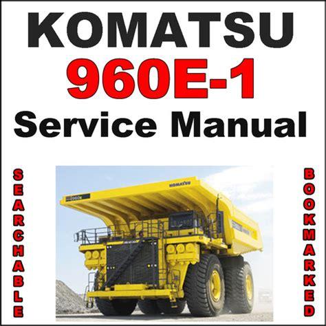 Komatsu 960e 1 Dump Truck Service Shop Repair Manual Searchable ...