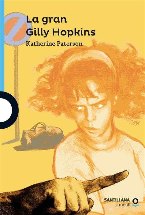 la gran gilly hopkins the great gilly hopkins serie azul