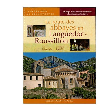 la route des abbayes en languedoc roussillon