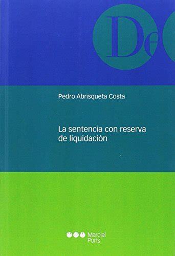 la sentencia con reserva de liquidacion monografias juridicas