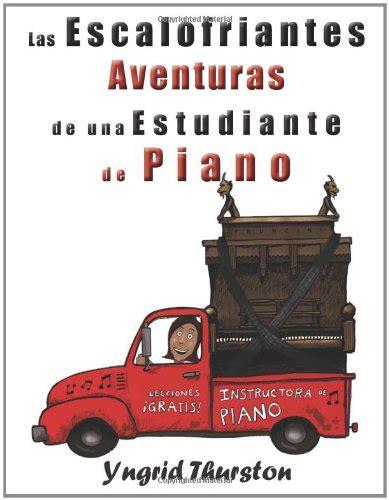 las escalofriantes aventuras de una estudiante de piano