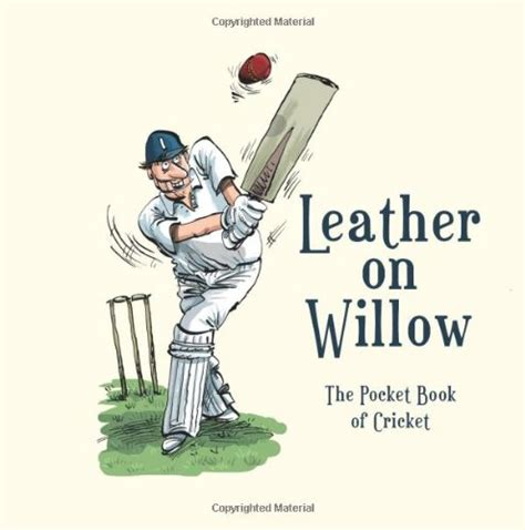 leather on willow the pocket book of cricket