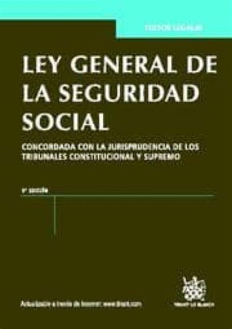 ley general de la seguridad social 6a ed 2012