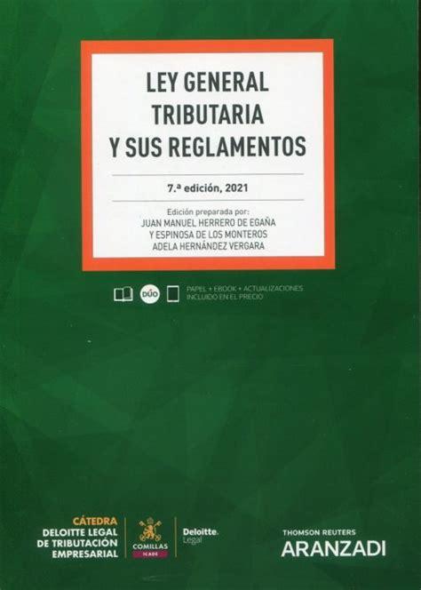 ley general tributaria su reforma en el ambito estatal y navarro temas la ley