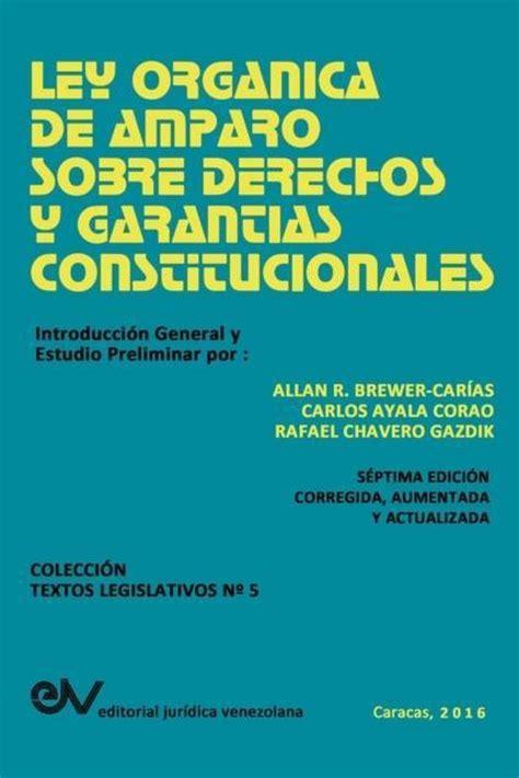 ley organica de amparo sobre derechos y garantias constitucionales