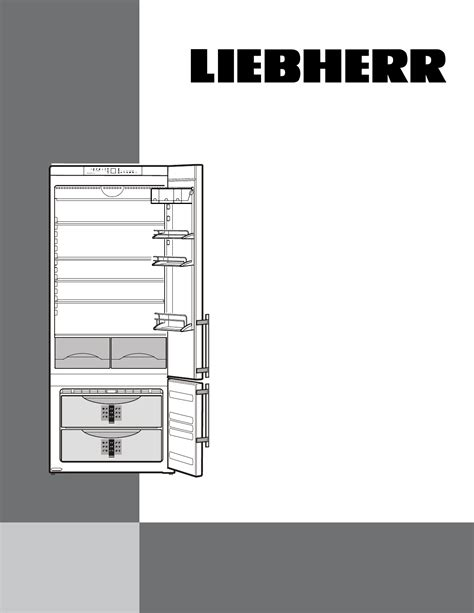 Liebherr Refrigerator And Care Manual