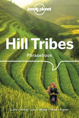 lonely planet hill tribes phrasebook and dictionary