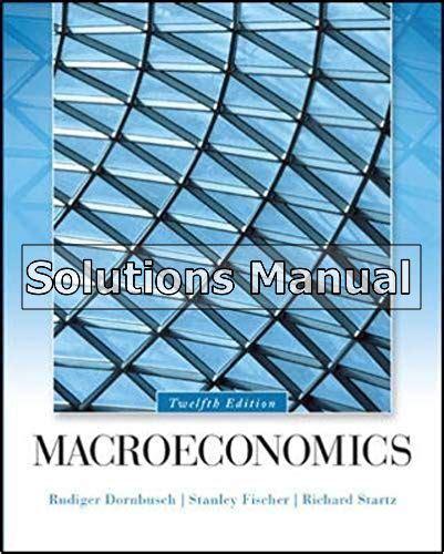 ePUB/PDF) Macroeconomics Dornbusch Solution Manual