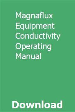 magnaflux equipment conductivity operating manual