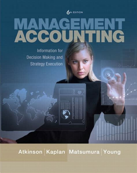 management accounting atkinson solution manual 6th edition