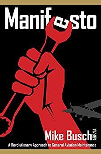 manifesto a revolutionary approach to general aviation maintenance english edition