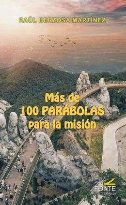 mas de 100 parabolas para la mision la otra mirada