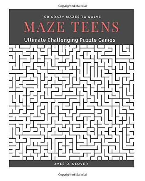 maze teens ultimate challenging puzzle games book 100 crazy mazes to solve large print maze book puzzle for teens volume 1