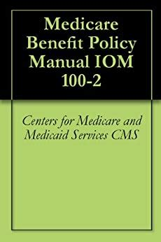 medicare benefit policy manual iom 100 2