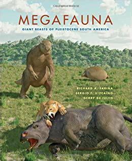 megafauna giant beasts of pleistocene south america life of the past english edition