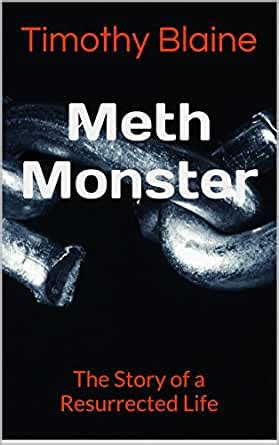 meth monster the story of a resurrected life