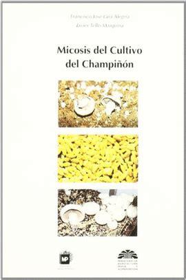 micosis del cultivo del champinon
