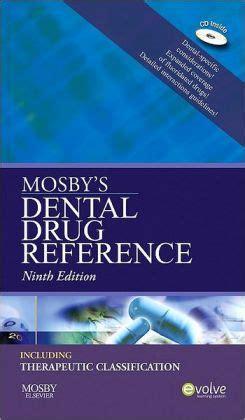 mosby s dental drug reference mosby s dental drug consult