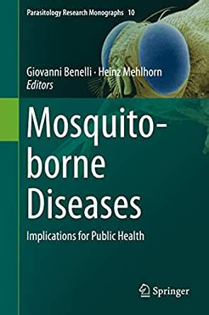 mosquito borne diseases implications for public health parasitology research monographs