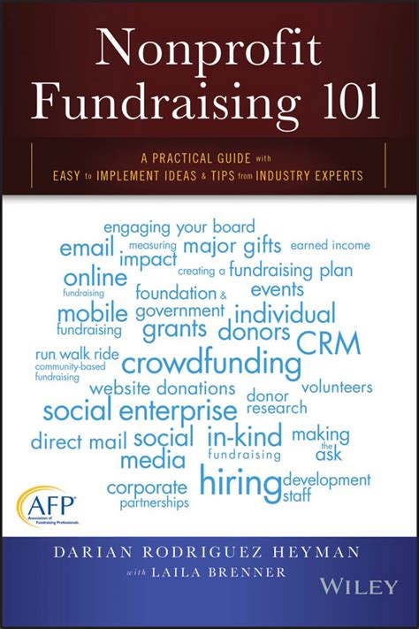 nonprofit fundraising 101 a practical guide to easy to implement ideas and tips from industry experts